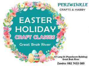 Easter Holiday Craft Classes in Great Brak River