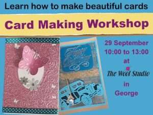 Card Making Workshop in George