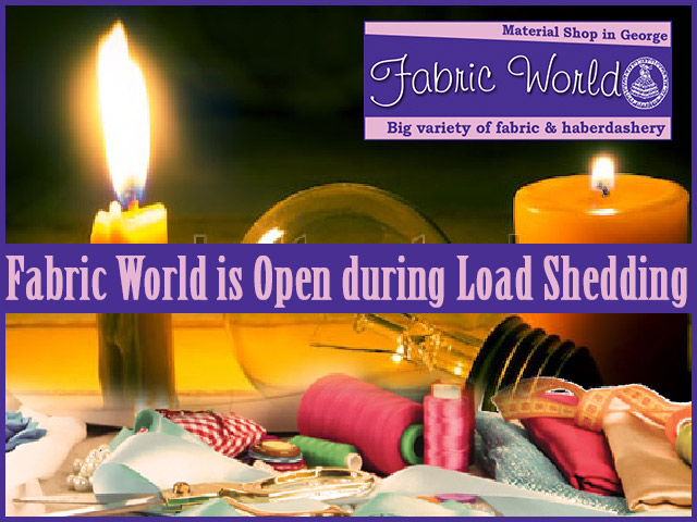 Fabric World George is open During Load Shedding