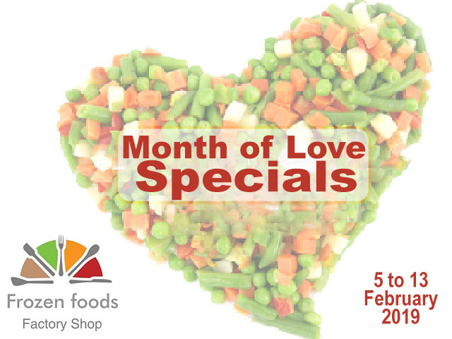 Month of Love Specials at Frozen Foods Factory Shop