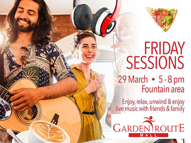 Friday Sessions at the Garden Route Mall