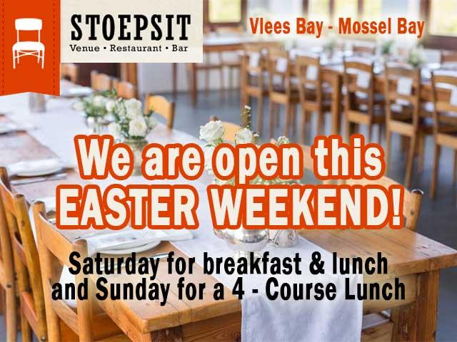 Stoepsit Restaurant Open this Easter Weekend near Vlees Bay