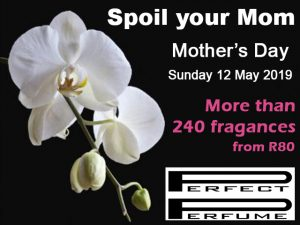 The Perfect Mother's Day Gift from Perfect Perfume in George