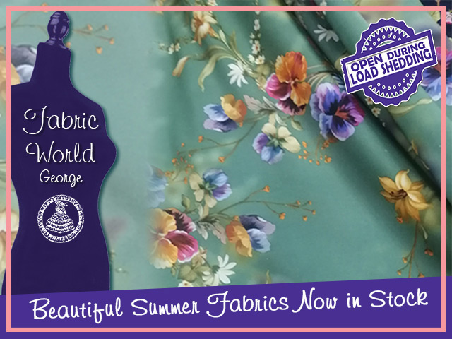 Beautiful Summer Fabrics at Fabric World in George