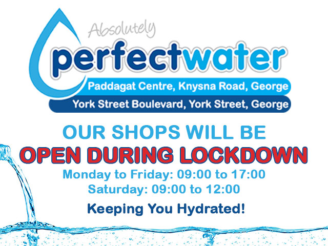 Perfect Water Shops in George Open During Lockdown