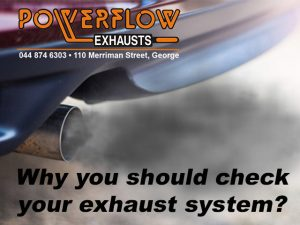 Check Your Exhaust System at Powerflow George