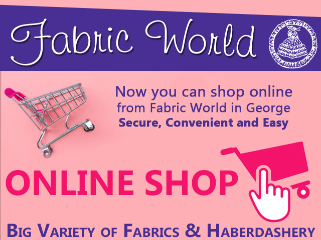 Shop Online from Fabric World in George
