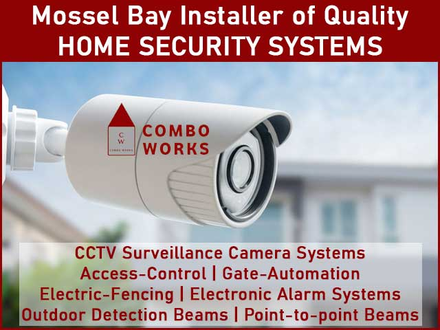 Mossel Bay Installer of Quality Home Security Systems