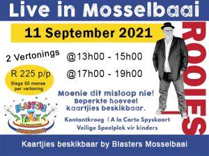 Rooies Vertoning by Blasters Mosselbaai